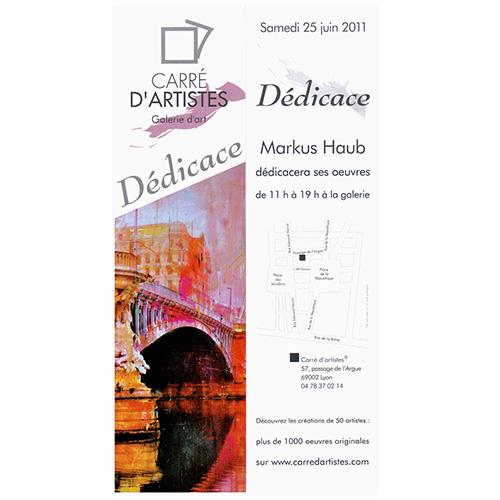 June 2011: 'Dedicace' @ Carre d'Artistes Lyon