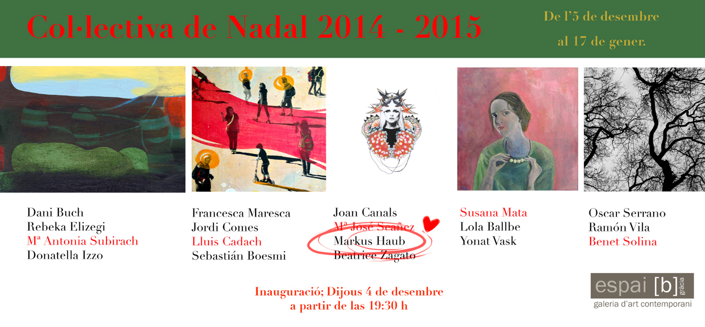 Group-Exhibition Colectiva de Navidad @ Galeria Espai(b) Barcelona December 2014-Jan 2015