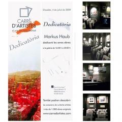 July 2009: \'Dedicace\' Carre d\'Artistes__Barcelona