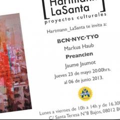 May 2013: Exhibition 'BCN-NYC-TYO' @ Galeria Hartmann/La Santa Barcelona