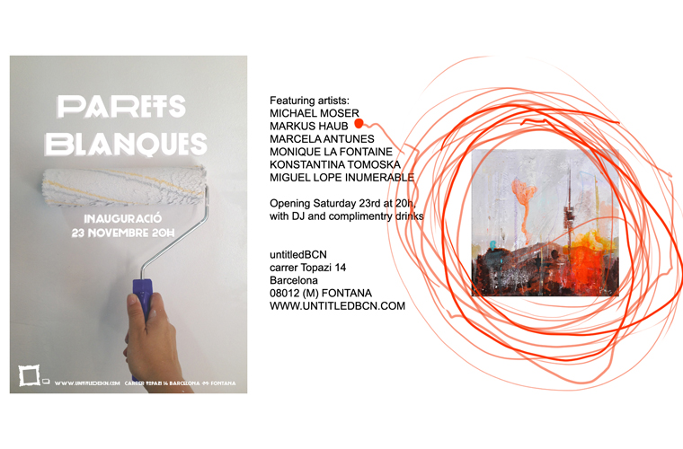 Collective Exhibition Parets Blanques__Galeria Untitled BCN__Opening: 23.11.2013